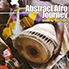 Abstract Afro Journey - Mixed By Ron Trent