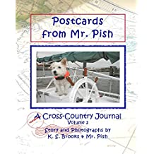Postcards from Mr. Pish Volume 2: A Cross Country Journal (Mr. Pish's Postcards Series) (English Edition)