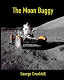 The Moon Buggy: Lunar Roving Vehicle (Space, Band 1)