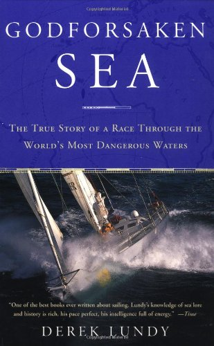 Godforsaken Sea: The True Story of a Race Through the World's Most Dangerous Waters por Derek Lundy