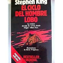 El Ciclo Del Hombre Lobo / Cycle of the Werewolf