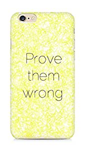 AMEZ prove them wrong Back Cover For Apple iPhone 6s Plus