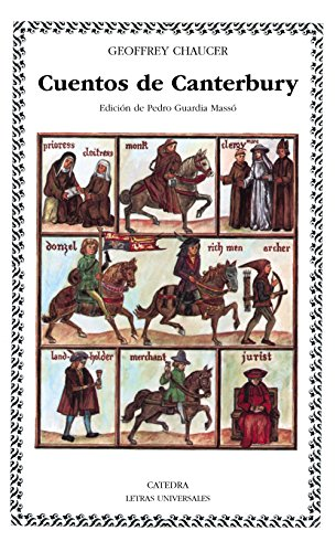 Cuentos de Canterbury: 83 (Letras Universales) por Geoffrey Chaucer