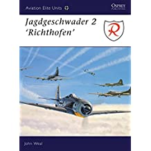 Jagdgeschwader 2: 'Richthofen' (Aviation Elite Units, Band 1)