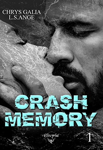 Crash Memory - Tome 1