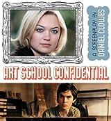 Art School Confidential by Daniel Clowes (2006-04-30)