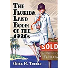 The Florida Land Boom of the 1920s
