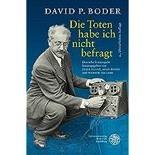 Die Toten habe ich nicht befragt: Deutsche Erstausgabe