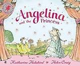 Angelina and the Princess (Angelina Ballerina)