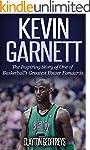 Kevin Garnett: The Inspiring Story of...