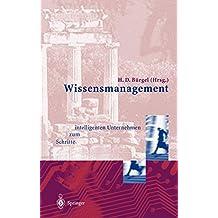 Wissensmanagement: Schritte zum intelligenten Unternehmen (Edition Alcatel SEL Stiftung)