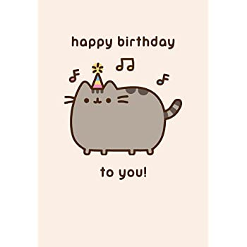 Pusheen The Cat Happy Birthday To You Greeting Card