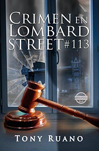 CRIMEN EN LOMBARD STREET #113: Novela por Tony Ruano