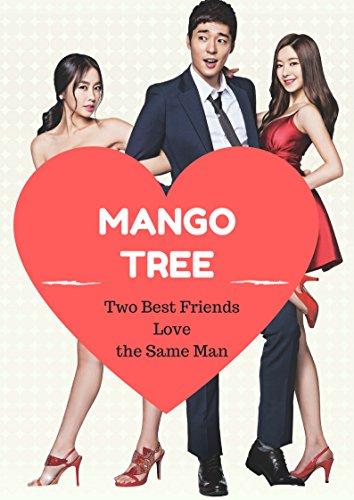 Two Best Friends Love the same man Mango Tree [OV] (Korea Film)