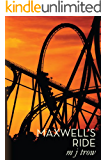 Maxwell's Ride (Mad Max Book 6)