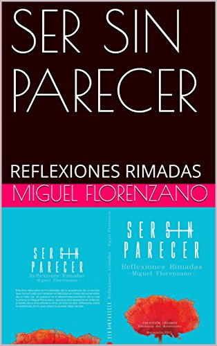 SER SIN PARECER: REFLEXIONES RIMADAS