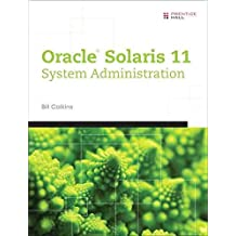 [(Oracle Solaris 11 System Administration: Fundamentals v. I)] [By (author) Bill Calkins] published on (June, 2013)