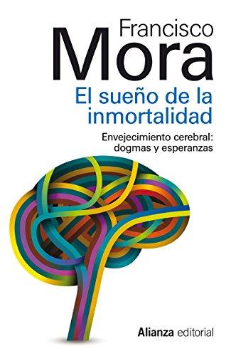 El sueño de la inmortalidad (13/20) por Francisco Mora Teruel