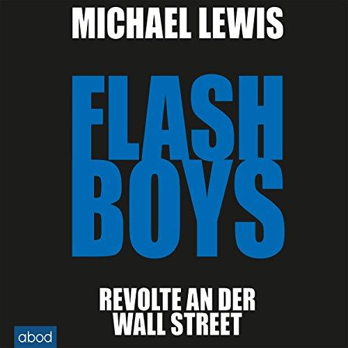 Buchseite und Rezensionen zu 'Flash Boys: Revolte an der Wall Street' von Michael Lewis