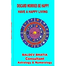 Discard Worries Be Happy