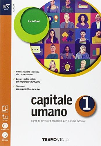 Capitale umano. Openbook-Extrakit. Per le Scuole superiori. Con e-book. Con espansione online: 1