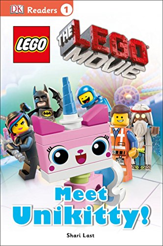 The Lego Movie: Meet Unikitty! (Dk Readers Level 1: the Lego...