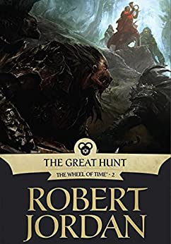 The Great Hunt: Book Two of 'The Wheel of Time' par [Jordan, Robert]