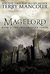 Magelord: Book Three Of The Spellmonger Series (English Edition)
