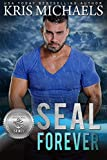 SEAL Forever (Silver SEALs Book 6) (English Edition)