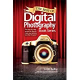 Best of The Digital Photography Book Series, The