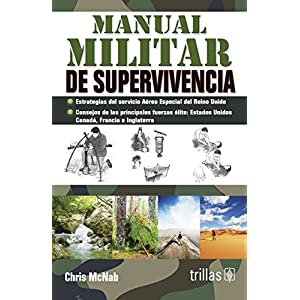 Manual militar de supervivencia / Military Survival Manual