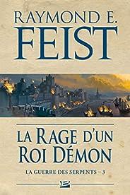 La Rage d'un roi démon: La Guerre des Serpents