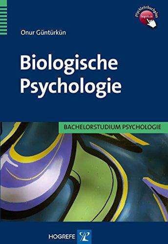 Biologische Psychologie: Bachelorstudium Psychologie