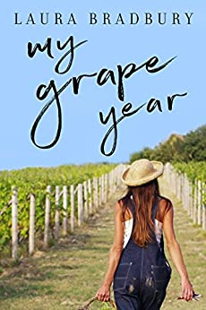 My Grape Year (Grape Series Book 1) (English Edition)