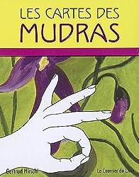 Les cartes des Mudras : 68 Mudras pour le Corps, l'ame et l'Esprit