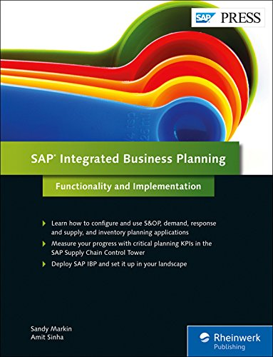 SAP Integrated Business Planning: Functionality and Implementation (SAP PRESS: - Business Inventory Software
