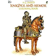 Knights and Armor Coloring Book (Dover Fashion Coloring Book) by A. G. Smith (1985-05-01)