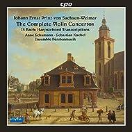 Johann Ernst Prinz von Sachsen-Weimar: Complete Violin Concertos