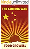 The Coming War (Kindle Single)