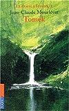 La RiviÚre à l'envers, tome 1 - Tomek by Jean-Claude Mourlevat (2004-01-01) - Pocket Jeunesse (2004-01-01) - 01/01/2004