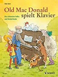 Old Mac Donald spielt Klavier: Die schönsten Volks- und Kinderlieder. Klavier. Spielbuch.