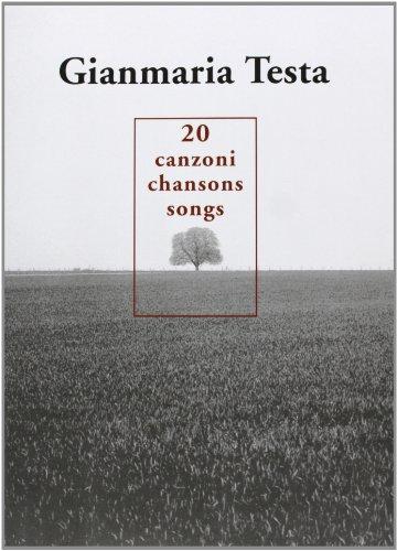 Gianmaria Testa: 20 Chansons - Canzoni - Songs Piano, Voix, Guitare
