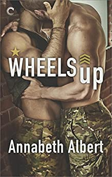 Wheels Up (Out of Uniform Book 4) by [Albert, Annabeth]