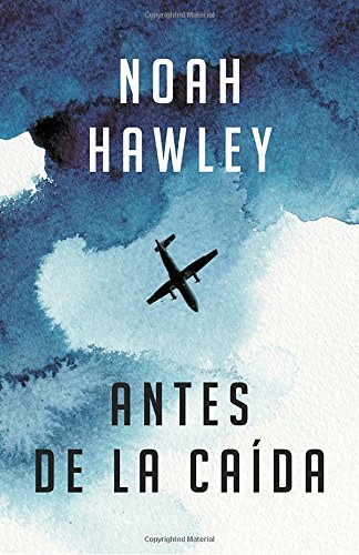 Antes de la Caida: (Before the Fall - Spanish-Language Ed.)