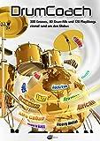 DrumCoach: 300 Grooves, 120 PlayAlongs und 80 DrumFills einmal rund um den Globus.