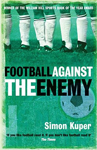 Football Against The Enemy por Simon Kuper