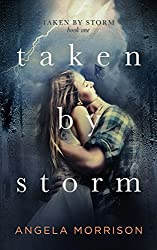 Taken by Storm: A Young Adult Novel (English Edition)