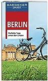 Baedeker SMART Reiseführer Berlin: Perfekte Tage unter den Linden