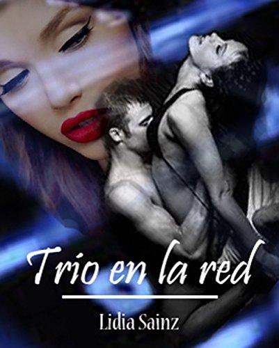 Trio en la red por Lidia Sainz