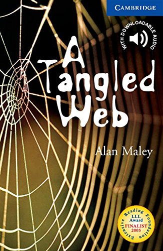 CER5: A Tangled Web Level 5 (Cambridge English Readers)